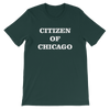 Citizen of Chicago Unisex T-Shirt Short-Sleeve