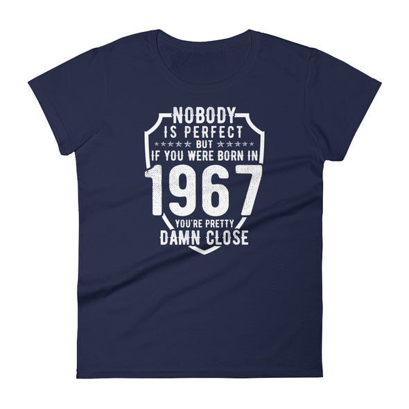 Nobody is Perfect But If You Were Born In 1967 T-Shirt for Women