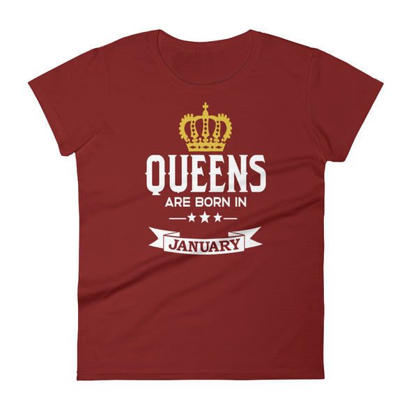 Queens are Born in January T-Shirt for Women