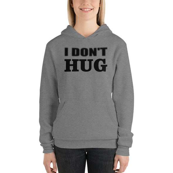 I Don't Hug Hoodie for Women
