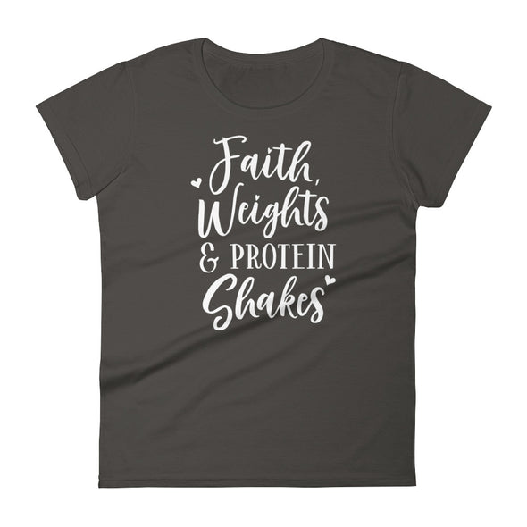 Faith Weighs & Protein Shakes Women's T-Shirt