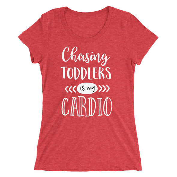 Chasing Toddlers is My Cardio T-Shirt for Women