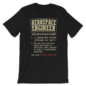 Aerospace Engineer A Person Who Solves Problems You Can't