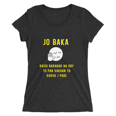Jo Baka Rasoi Barabar Na Hoy T-Shirt for Women