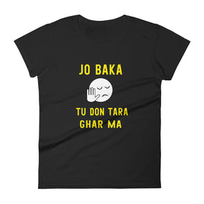 Jo Baka Tu Don Tara Ghar Ma T-Shirt for Women