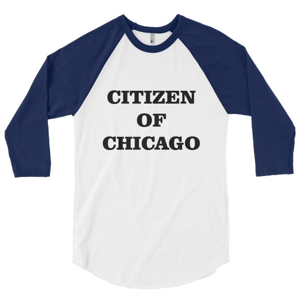 Citizen of Chicago - 3/4 sleeve raglan shirt
