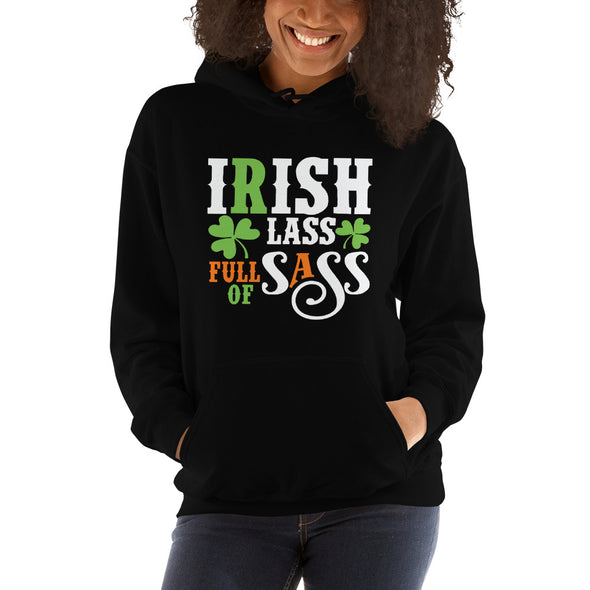 Irish Lass Full of Sass Hooded Sweatshirt for Women