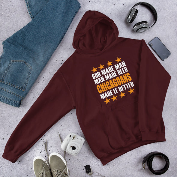 Chicagoans Made it Better Hooded Sweatshirt