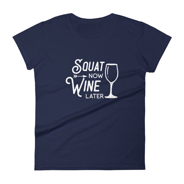 Squat Now Wine Later T-Shirt for Women