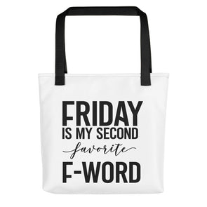 Friday is My Second Favorite F-Word Funny Tote bag