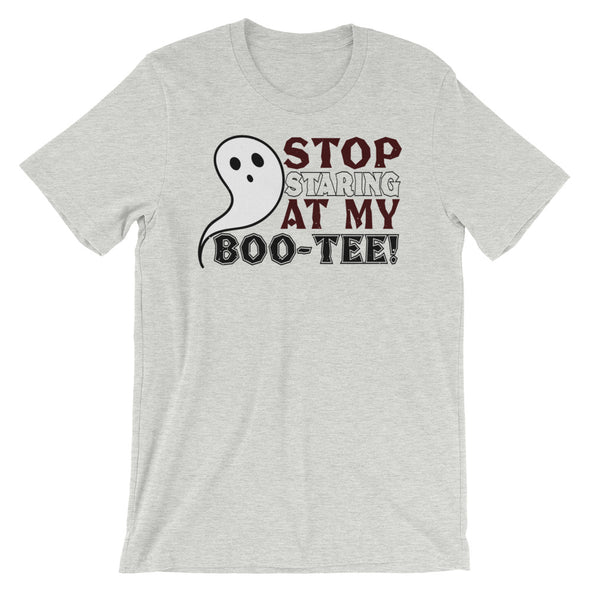 Stop Starring at My Boo-Tee Unisex T-Shirt