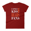 I Only Kiss Bears Fans Women's short sleeve t-shirt