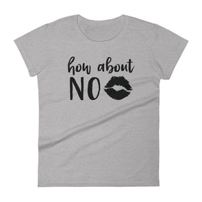 How About No T-Shirt for Women