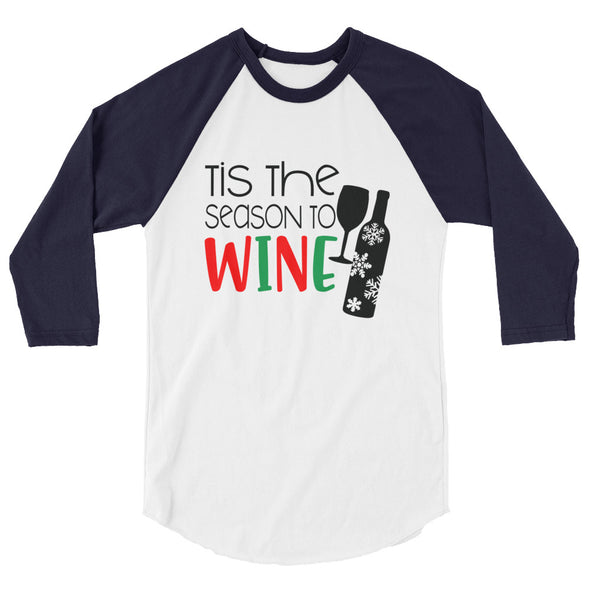 Tis The Season To Wine Christmas Baseball Tee