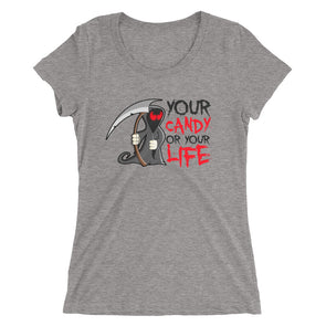 Your Candy or Your Life Shirt for Women