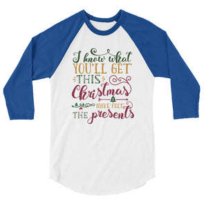 I Know What You'll Get This Christmas Baseball Tee