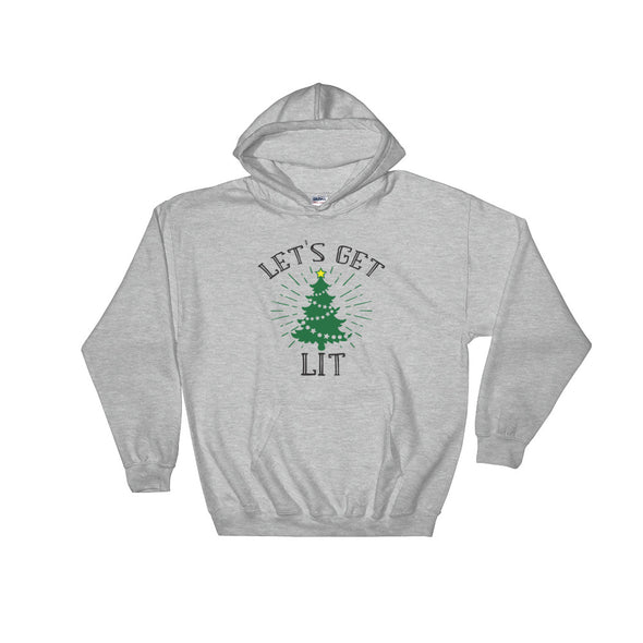 Let's Get Lit Hooded Sweatshirt