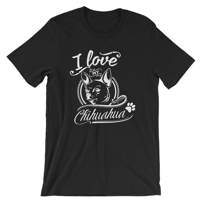 I Love My Chihuahua T-Shirt for Men