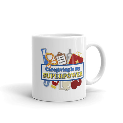 Caregiving is my Superpower Coffee Mug for Nurse