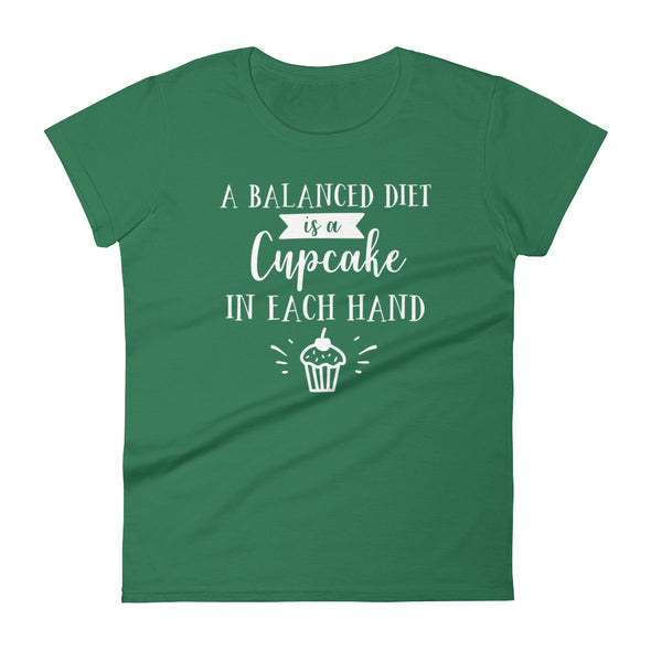 A Balanced Diet is a Cupcake in Both Hand Women's T-Shirt