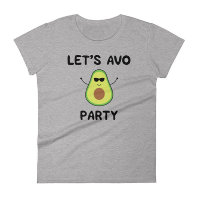 Let's Avo Party Women's T-Shirt