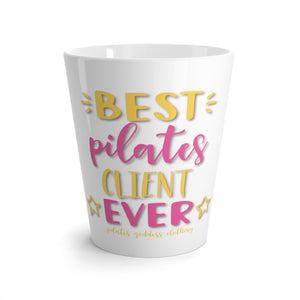 Best Pilates Client Ever! Latte mug