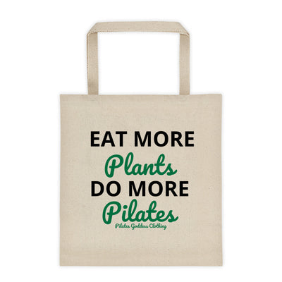 Eat More Plants, Do More Pilates! Tote bag