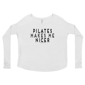 Pilates Makes Me Nicer Ladies' Long Sleeve Tee