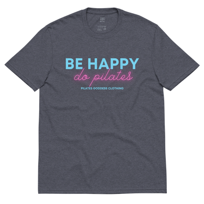 Be Happy, Do Pilates Unisex recycled t-shirt