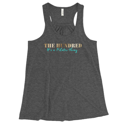 The Hundred, It's A Pilates Thing! Women's Flowy Racerback Tank