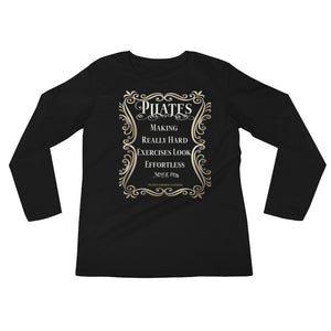 Pilates-Making Really Hard Exercises Look Effortless Ladies' Long Sleeve T-Shirt