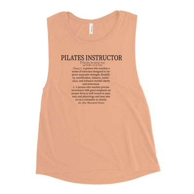 Pilates Instructor Definition Ladies' Muscle Tank
