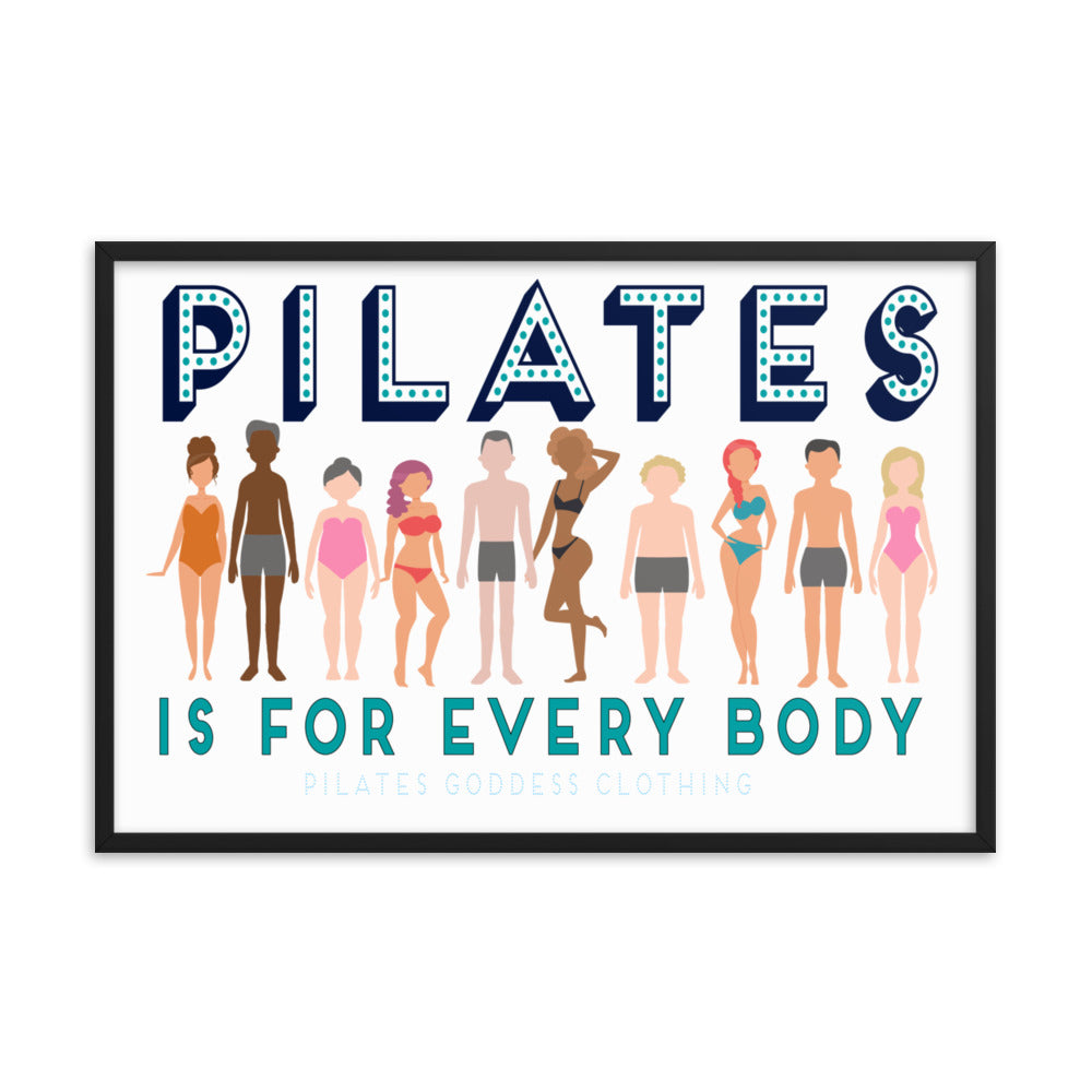 Pilates Is For Every Body! Framed matte paper poster