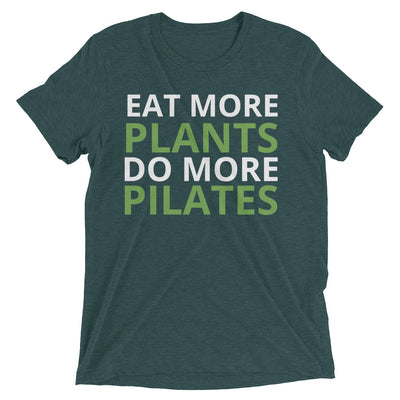Eat More Plants, Do More Pilates Unisex Short sleeve t-shirt