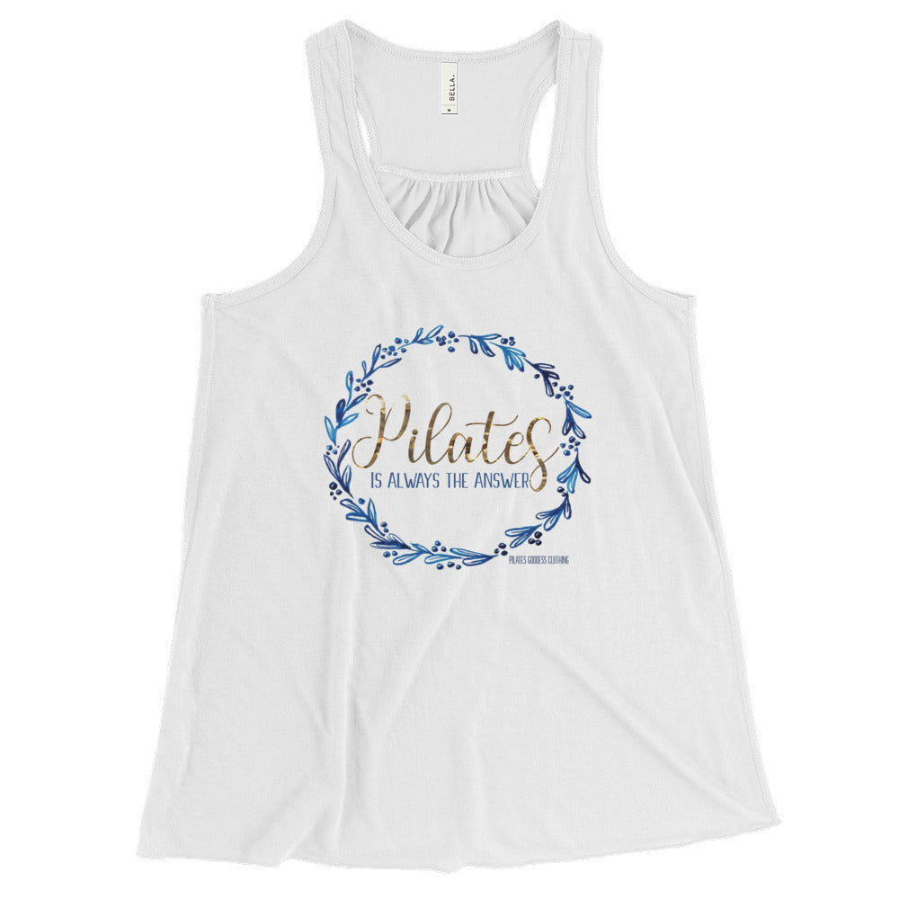 Pilates Is Always The Answer Women's Flowy Racerback Tank