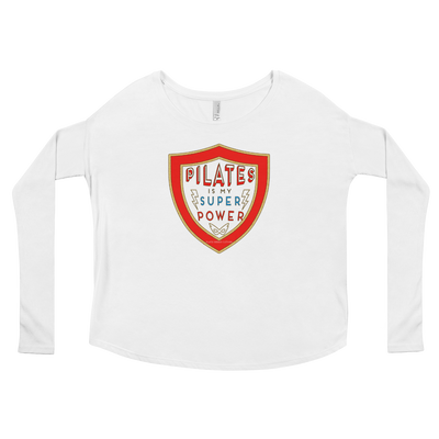 Pilates Is My Super Power Ladies' Long Sleeve Tee