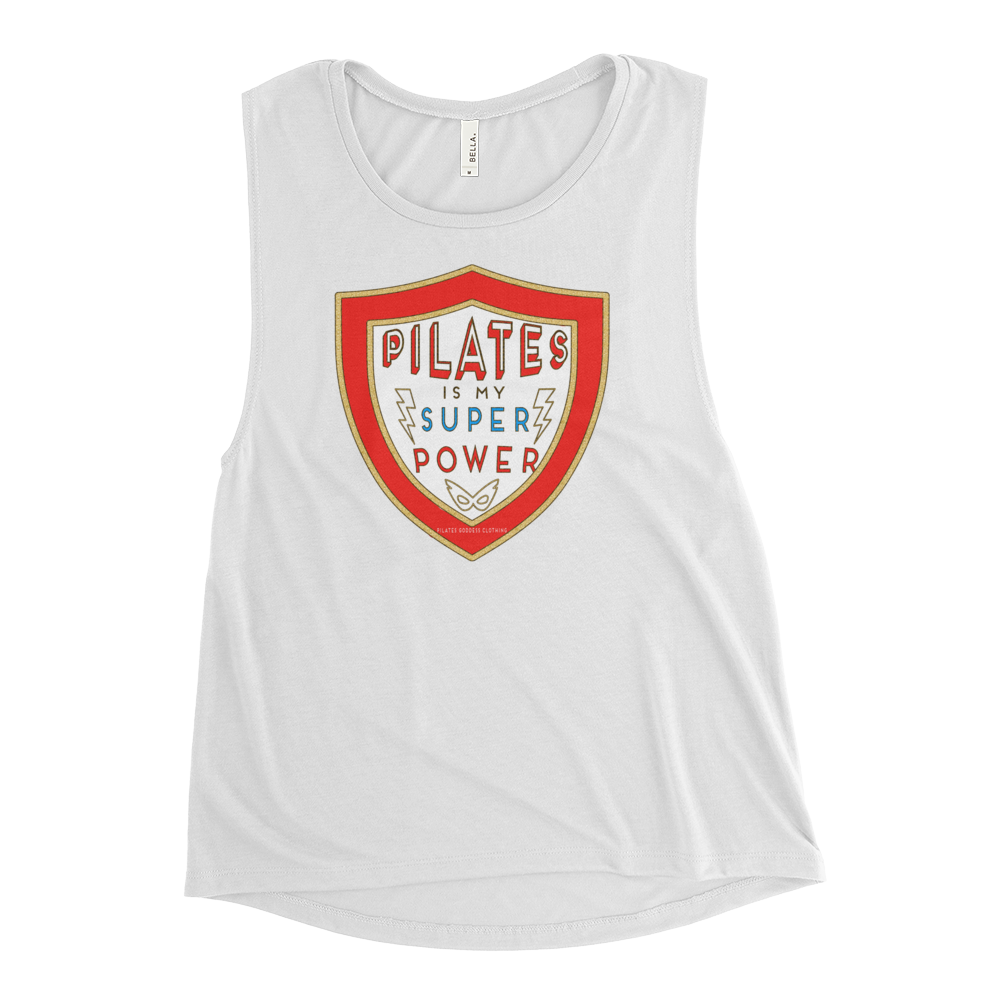 Pilates is My Super Power Ladies' Muscle Tank