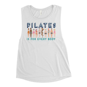 Pilates Is for Every Body Ladies' Muscle Tank