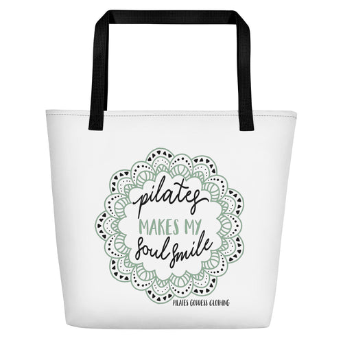 Pilates Makes My Soul Smile Beach Bag