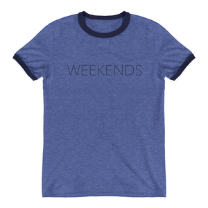 Weekends Are For Pilates Ringer T-Shirt