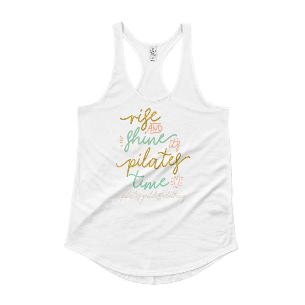 Rise and Shine It's Pilates Time Ladies' Shirttail Tank