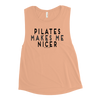 Pilates Makes Me Nicer Ladies' Muscle Tank