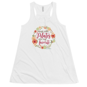 Days With Pilates Are My Favorite! Women's Flowy Racerback Tank