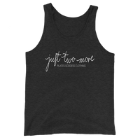 Just Two More Unisex Tank Top