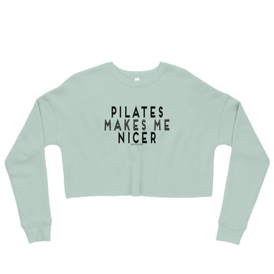 Pilates Makes Me Nicer Crop Sweatshirt