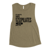 If I had to choose between you and Pilates, I would sure miss you! Ladies' Muscle Tank