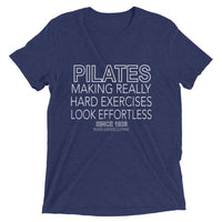 Pilates-Making Really Hard Exercises Look Effortless BOLD Short sleeve t-shirt