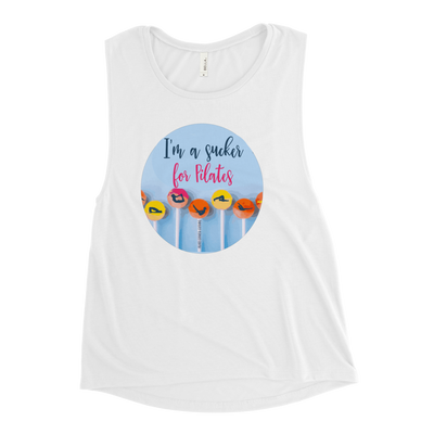 I'm A Sucker for Pilates! Ladies' Muscle Tank