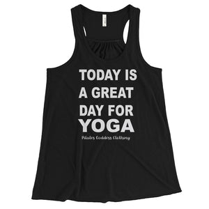 Today Is A Great Day for Yoga Women's Flowy Racerback Tank