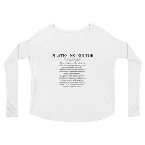 Pilates Instructor Definition Ladies' Long Sleeve Tee